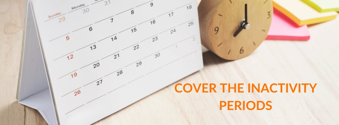 cover inactivity periods