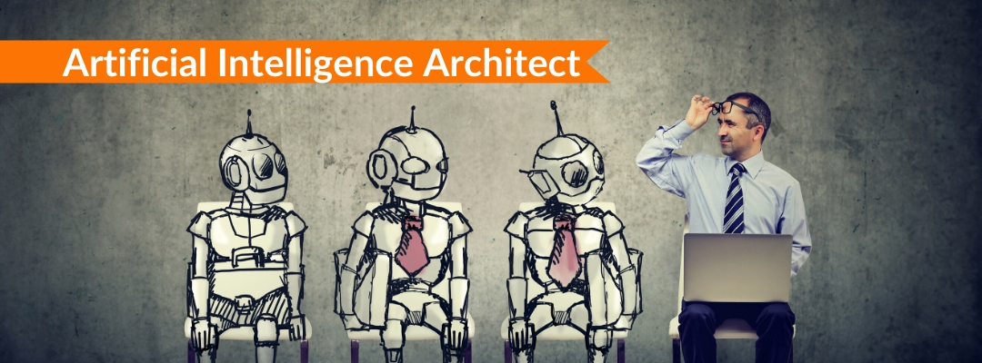Artificial Intelligence architect