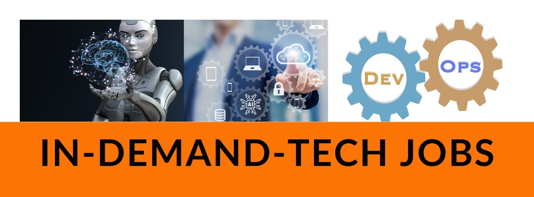 In-Demand Tech Jobs